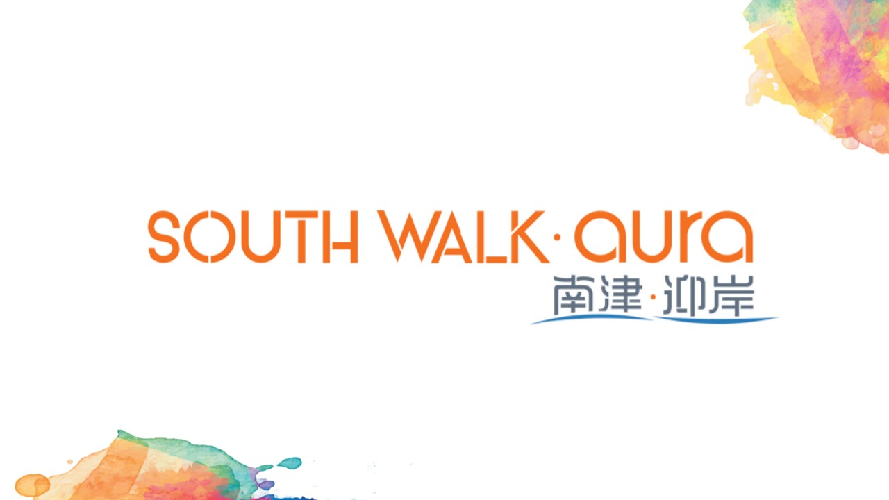 南津.迎岸 SOUTH WALK. AURA